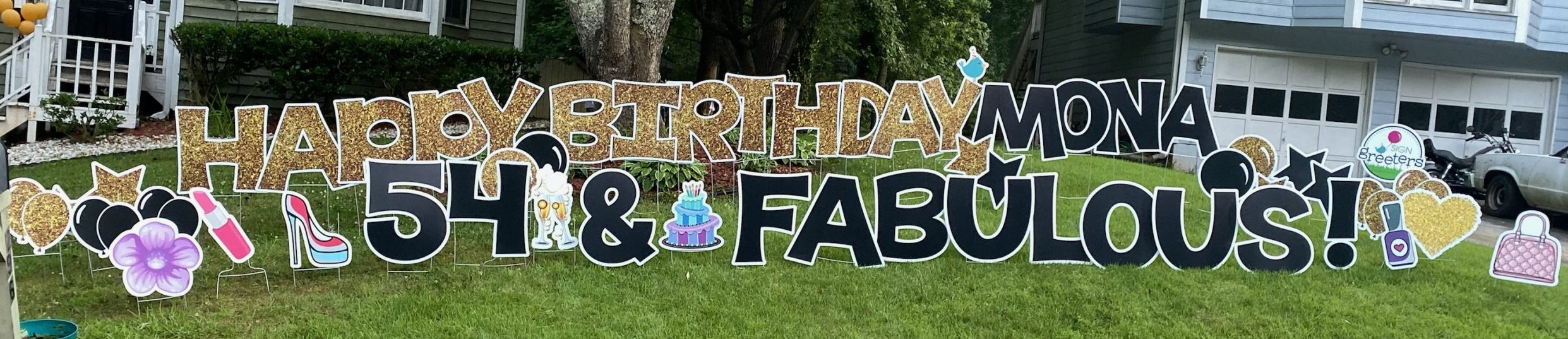Mona Celebrates 54 And Fabulous Sign Greeters